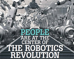 People Are at the Center of the Robotics Revolution