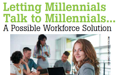 Letting Millennials Talk to Millennials… A Possible Workforce Solution
