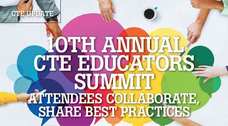 10th Annual CTE Educators Summit Attendees Collaborate, Share Best Practices