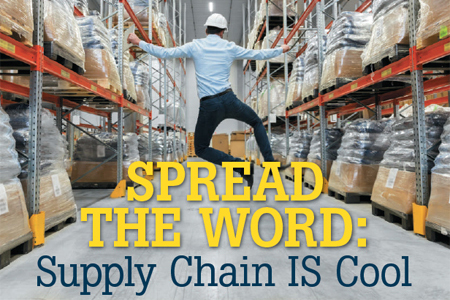 Spread the Word: Supply Chain IS Cool